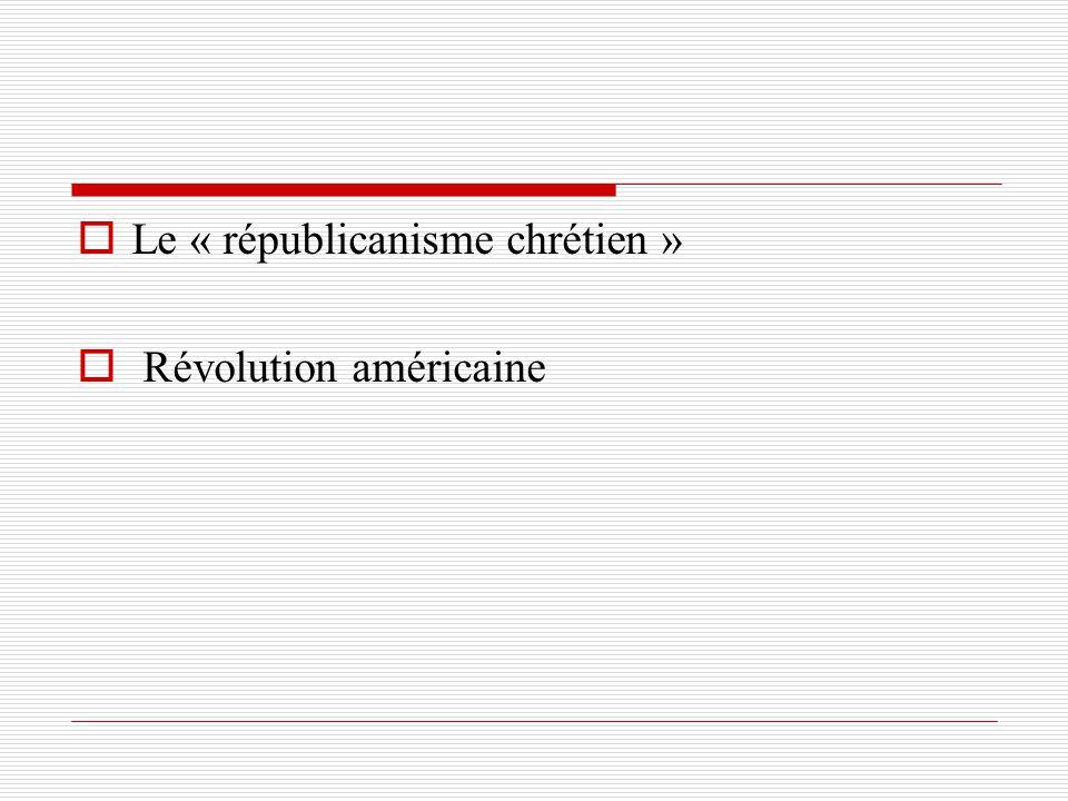 Le « républicanisme chrétien »