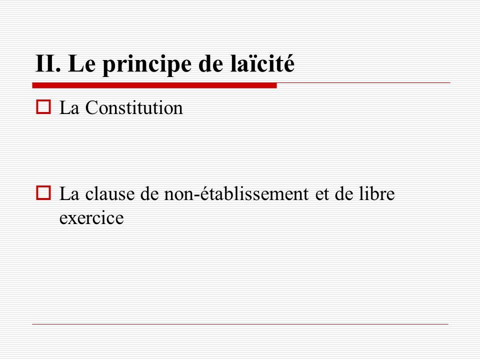 II. Le principe de laïcité