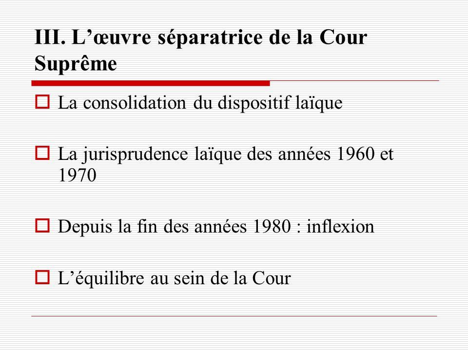 III. L'œuvre séparatrice de la Cour Suprême