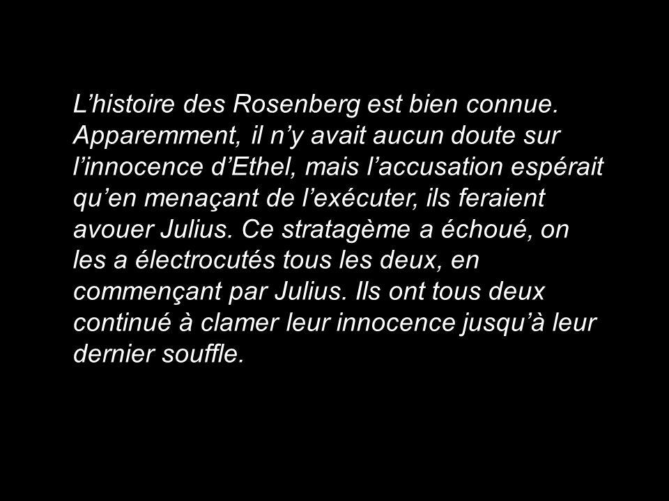 L'histoire des Rosenberg est bien connue