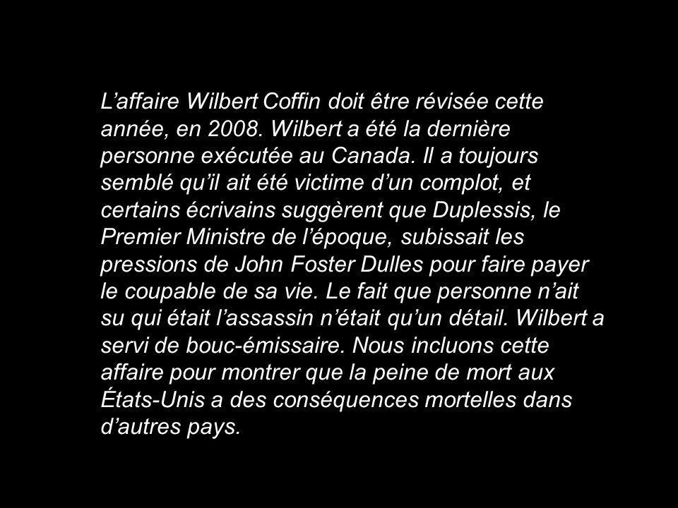 L'affaire Wilbert Coffin doit être révisée cette année, en 2008