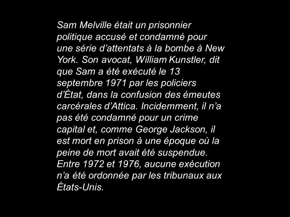 Sam Melville était un prisonnier politique accusé et condamné pour une série d'attentats à la bombe à New York.