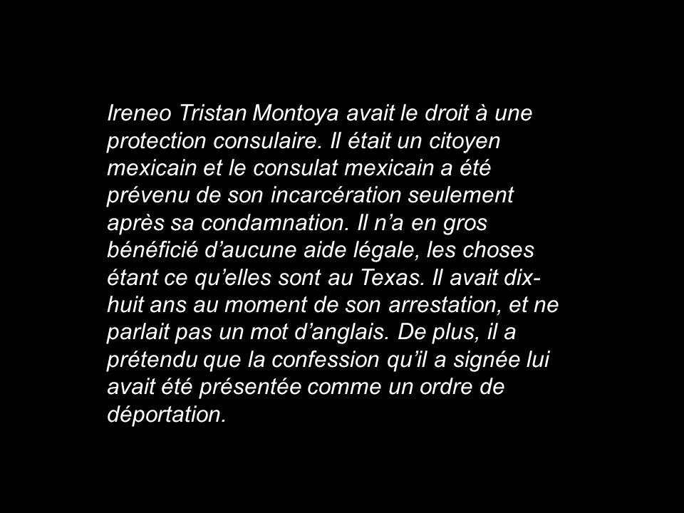 Ireneo Tristan Montoya avait le droit à une protection consulaire
