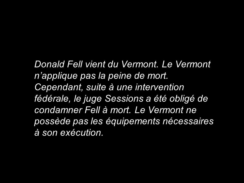 Donald Fell vient du Vermont