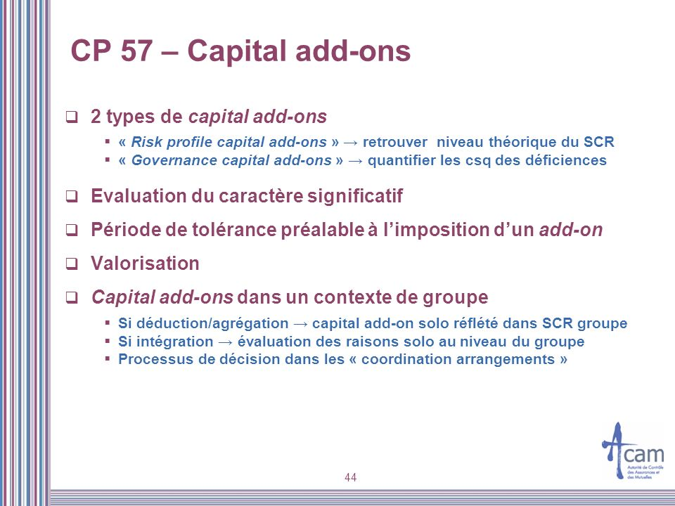 CP 57 – Capital add-ons 2 types de capital add-ons