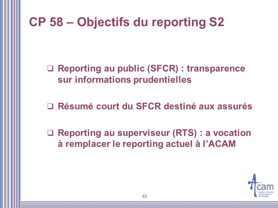 CP 58 – Objectifs du reporting S2