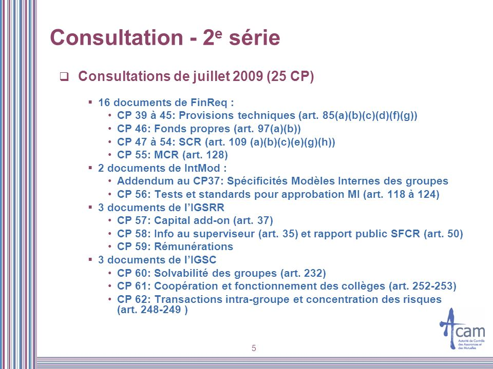 Consultation - 2e série Consultations de juillet 2009 (25 CP)