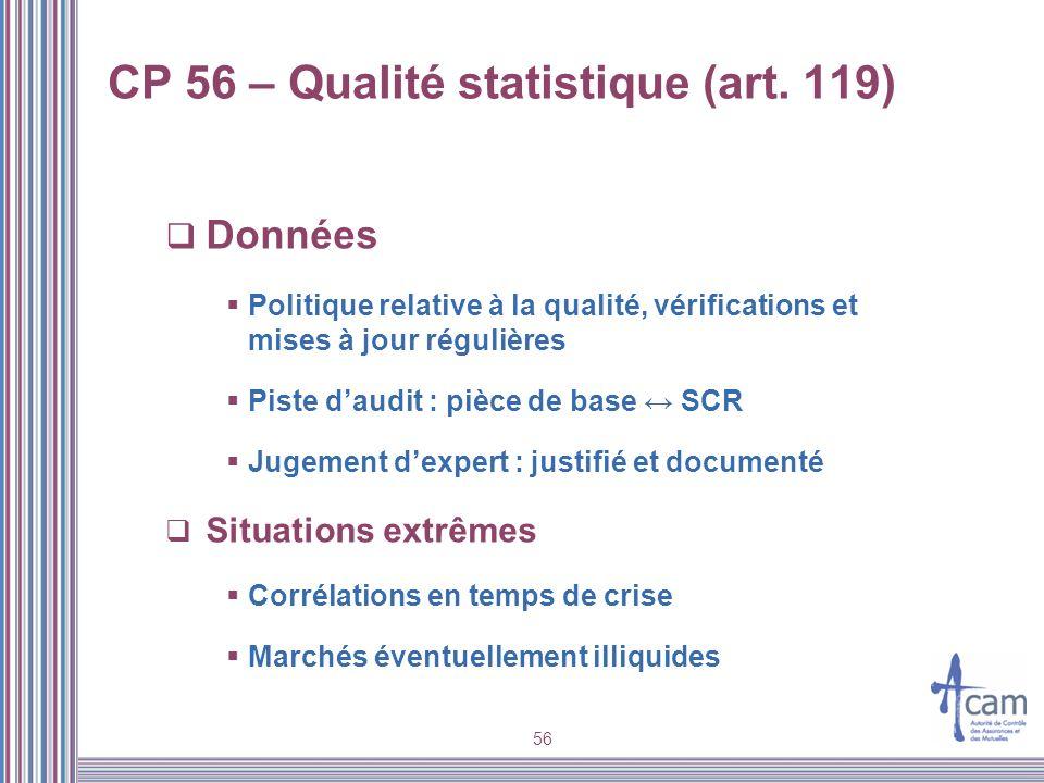 CP 56 – Qualité statistique (art. 119)