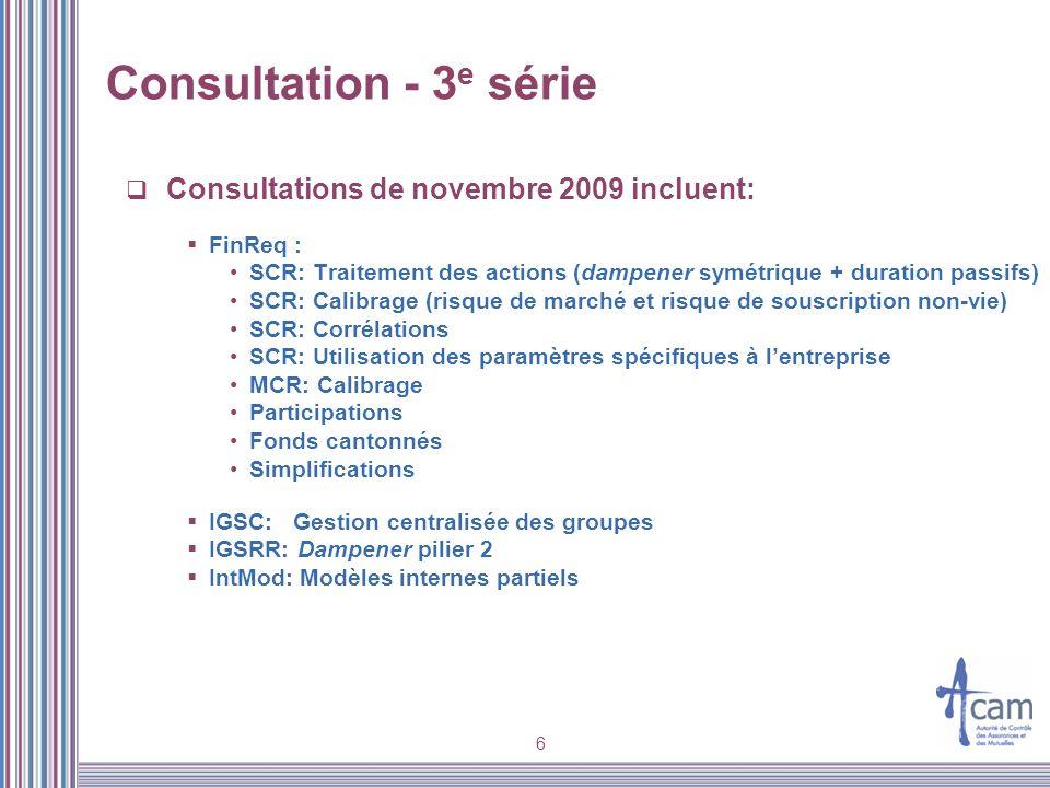 Consultation - 3e série Consultations de novembre 2009 incluent: