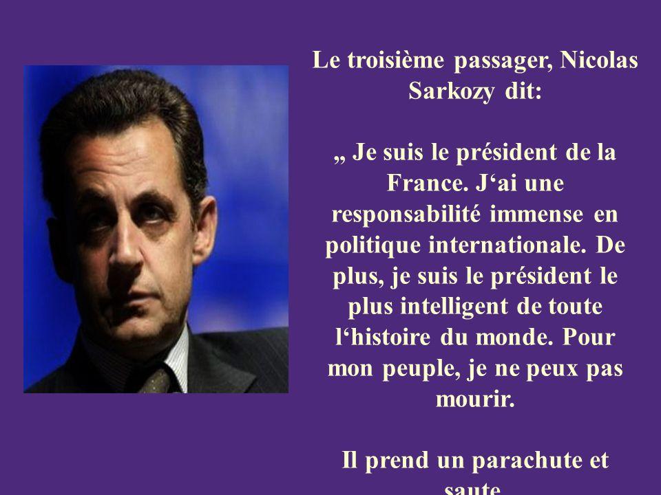 Le troisième passager, Nicolas Sarkozy dit: