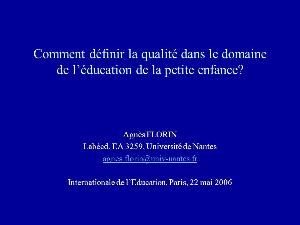 Comment définir la qualité dans le domaine de l'éducation de la petite enfance