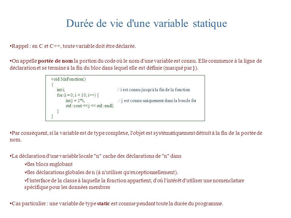 Durée de vie d une variable statique