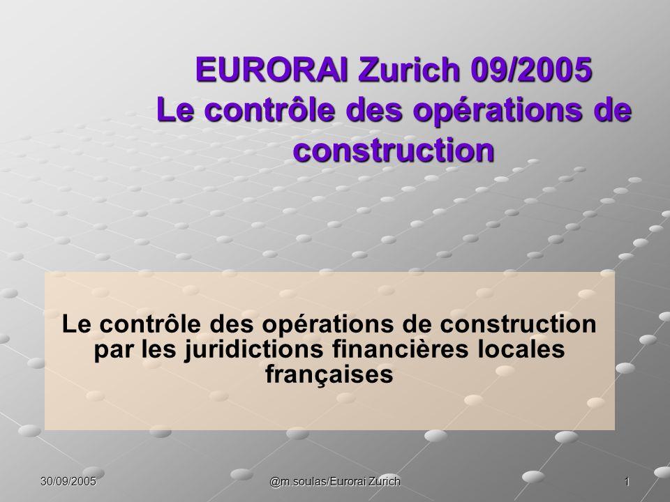 EURORAI Zurich 09/2005 Le contrôle des opérations de construction