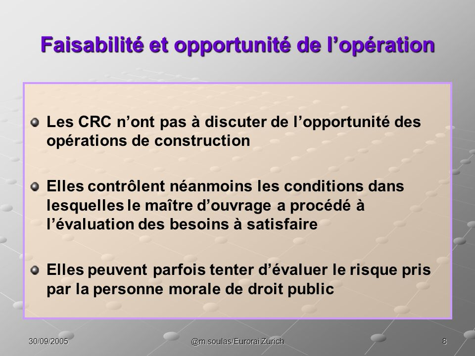 Faisabilité et opportunité de l'opération