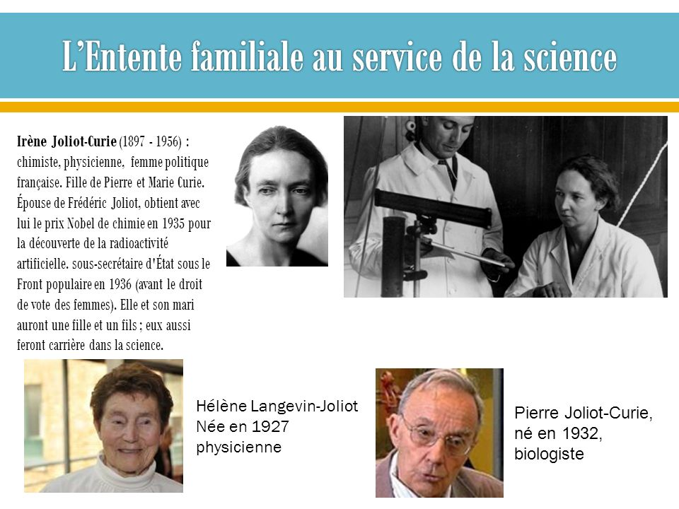 L'Entente familiale au service de la science