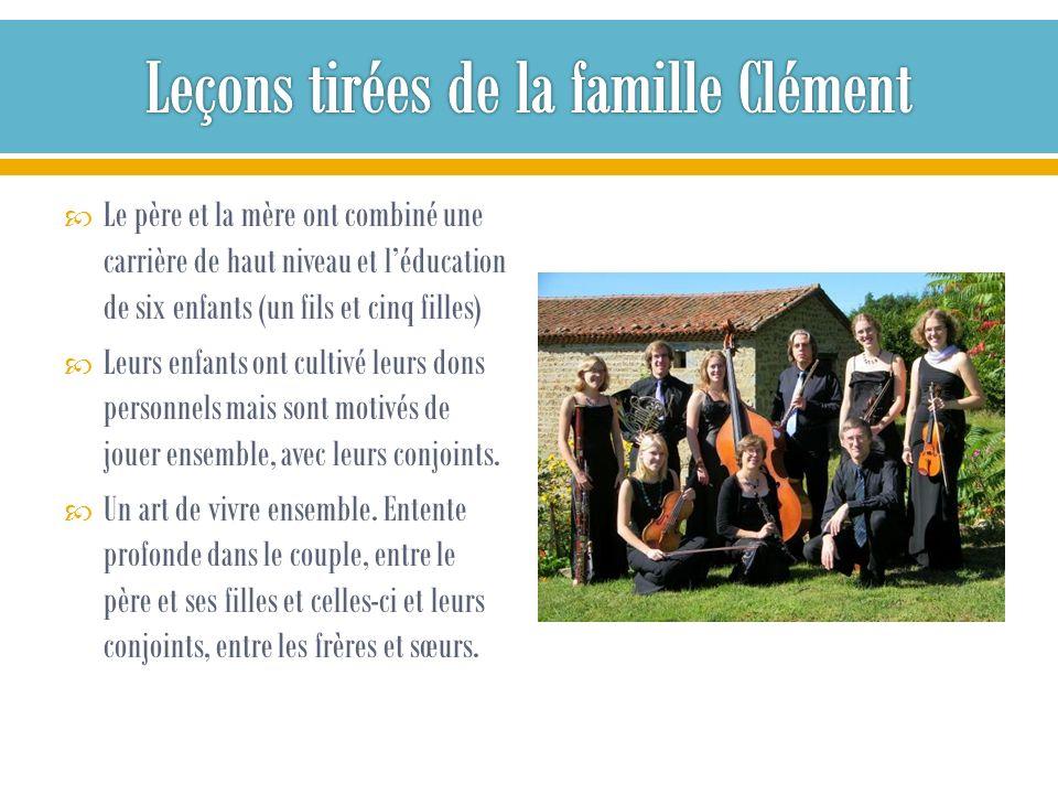 Leçons tirées de la famille Clément
