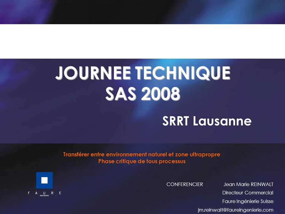 JOURNEE TECHNIQUE SAS 2008 SRRT Lausanne