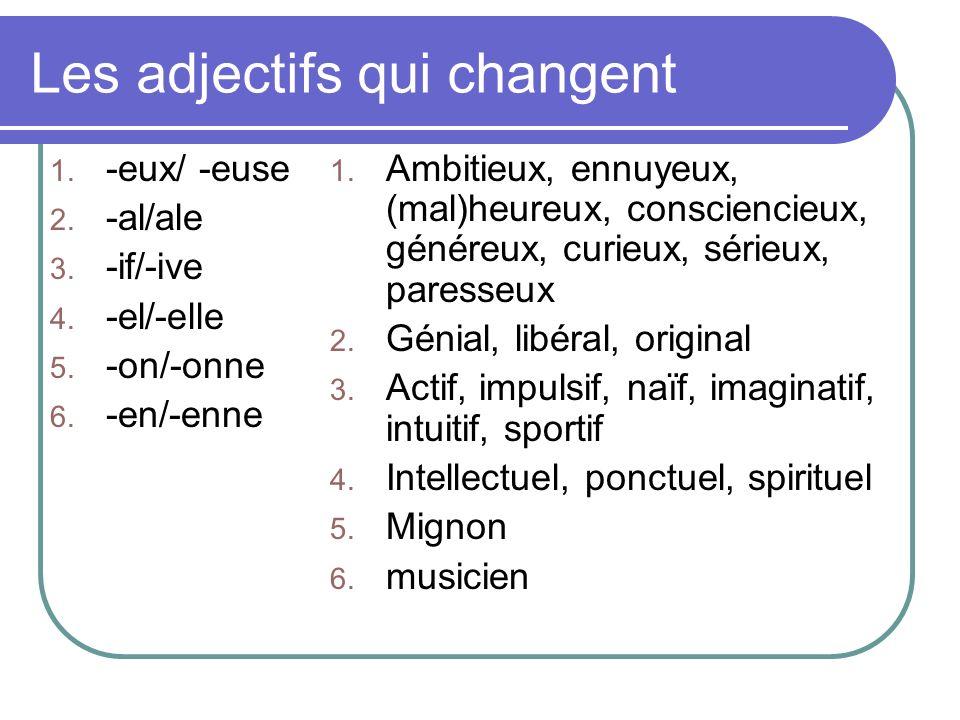 Les adjectifs qui changent
