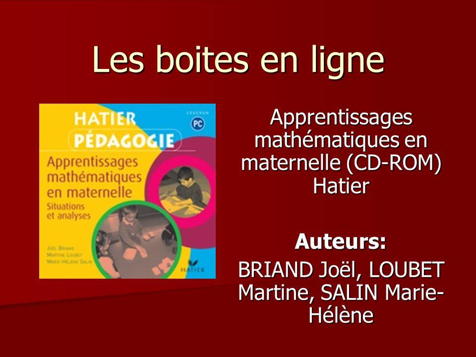Les boites en ligne Apprentissages mathématiques en maternelle (CD-ROM) Hatier.