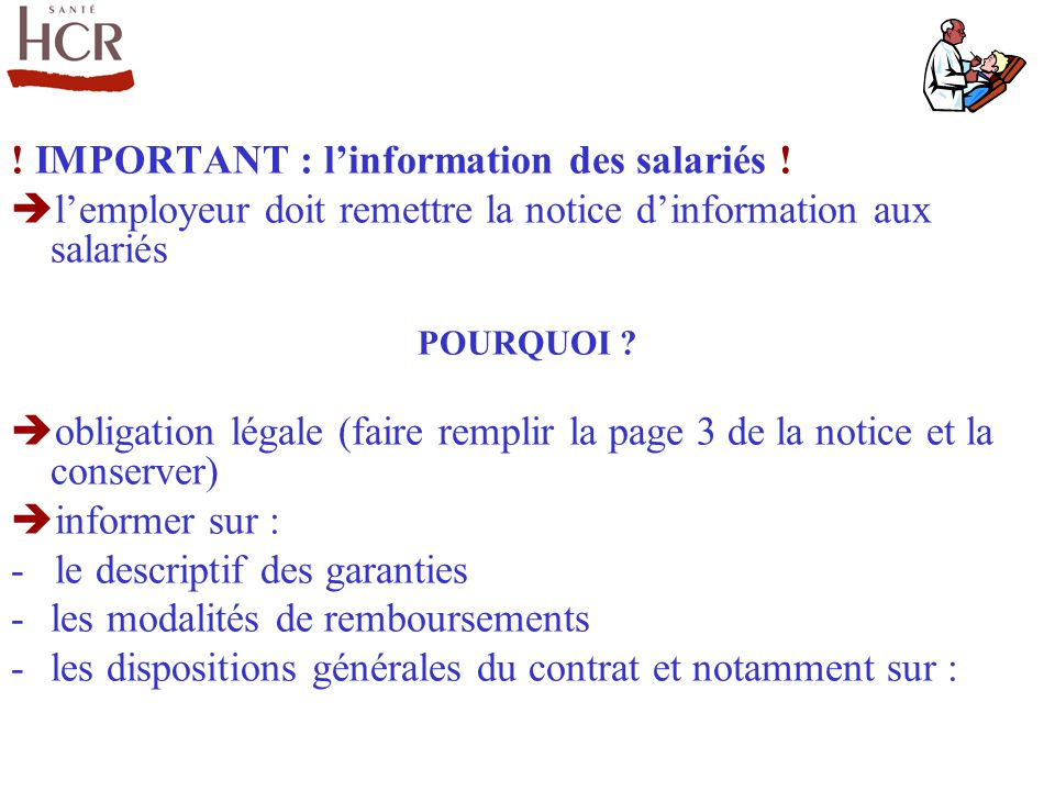 ! IMPORTANT : l'information des salariés !