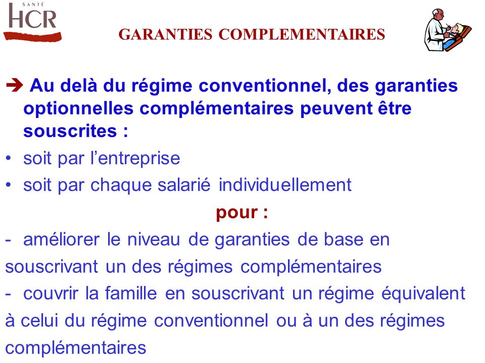 GARANTIES COMPLEMENTAIRES