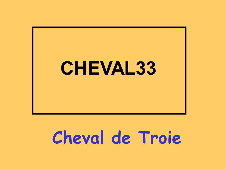 CHEVAL33 Cheval de Troie