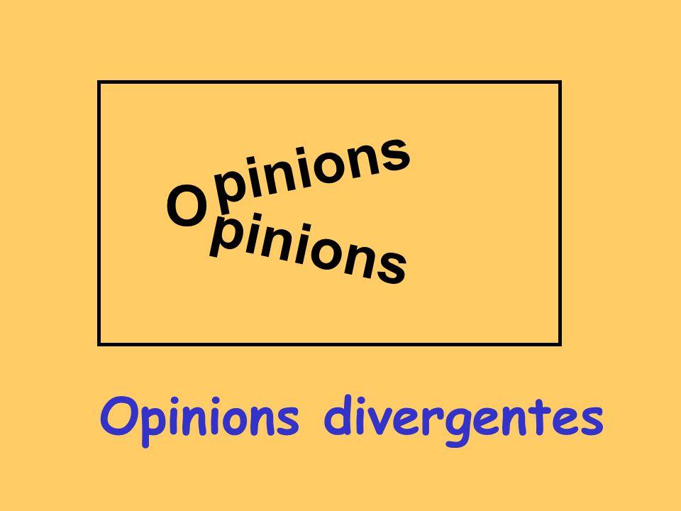 pinions O pinions Opinions divergentes