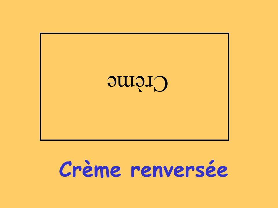 Crème Crème renversée
