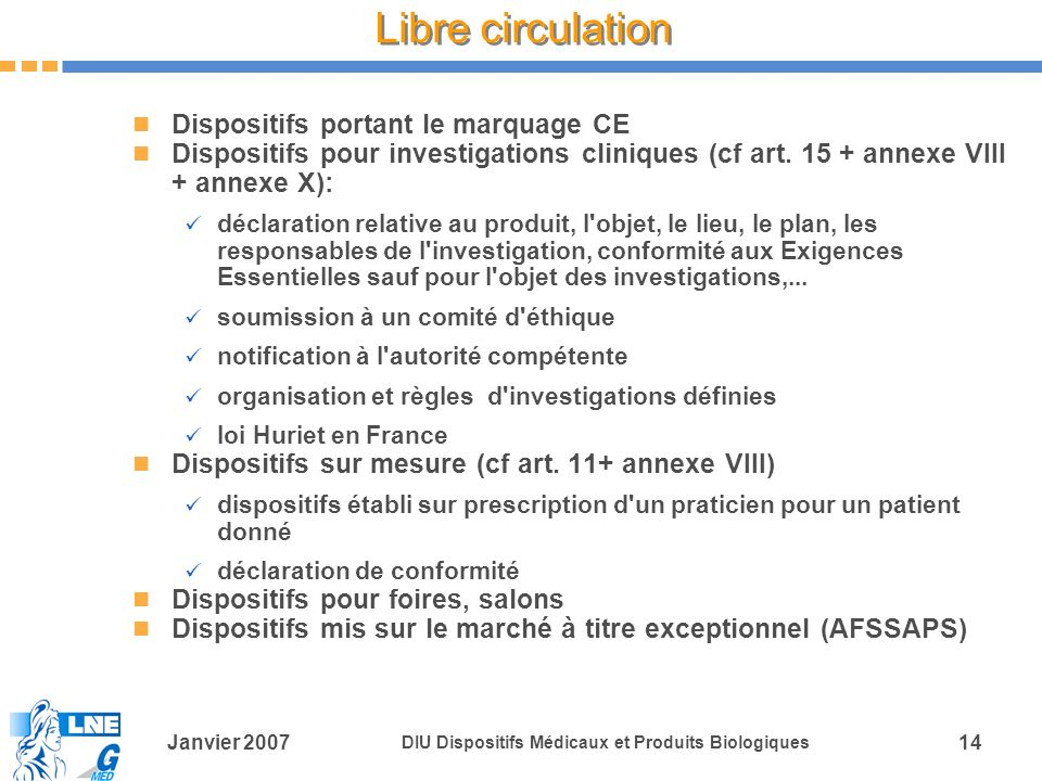 Libre circulation Dispositifs portant le marquage CE