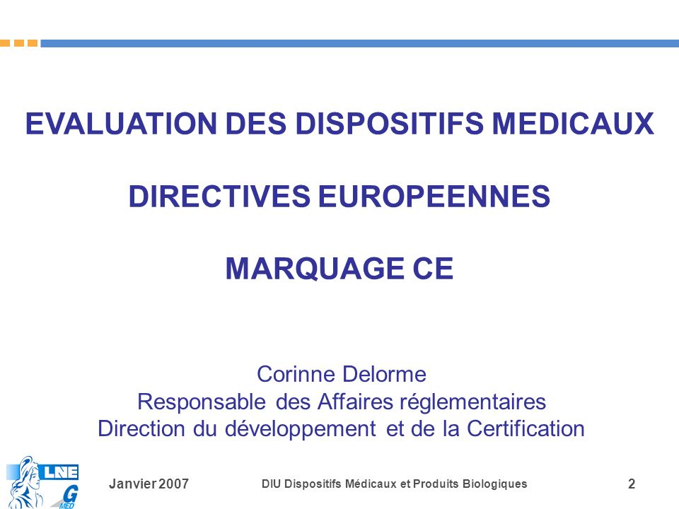 EVALUATION DES DISPOSITIFS MEDICAUX DIRECTIVES EUROPEENNES