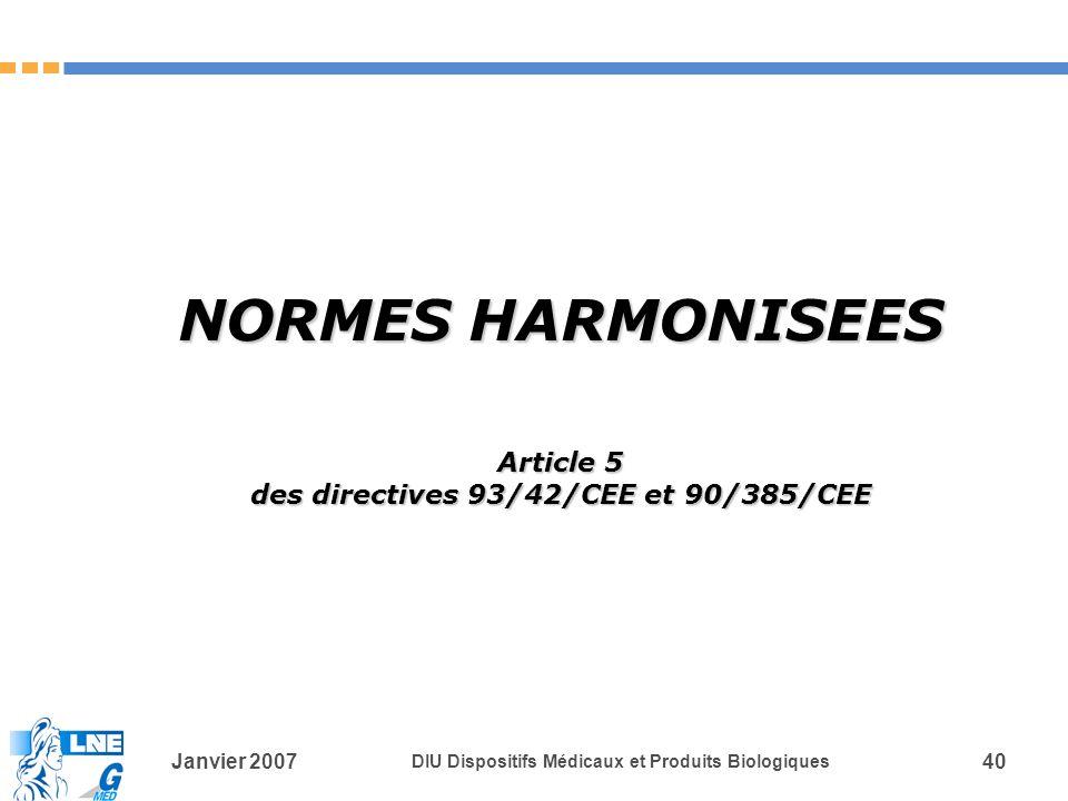 des directives 93/42/CEE et 90/385/CEE
