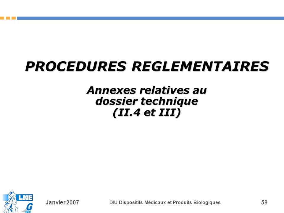 PROCEDURES REGLEMENTAIRES Annexes relatives au dossier technique