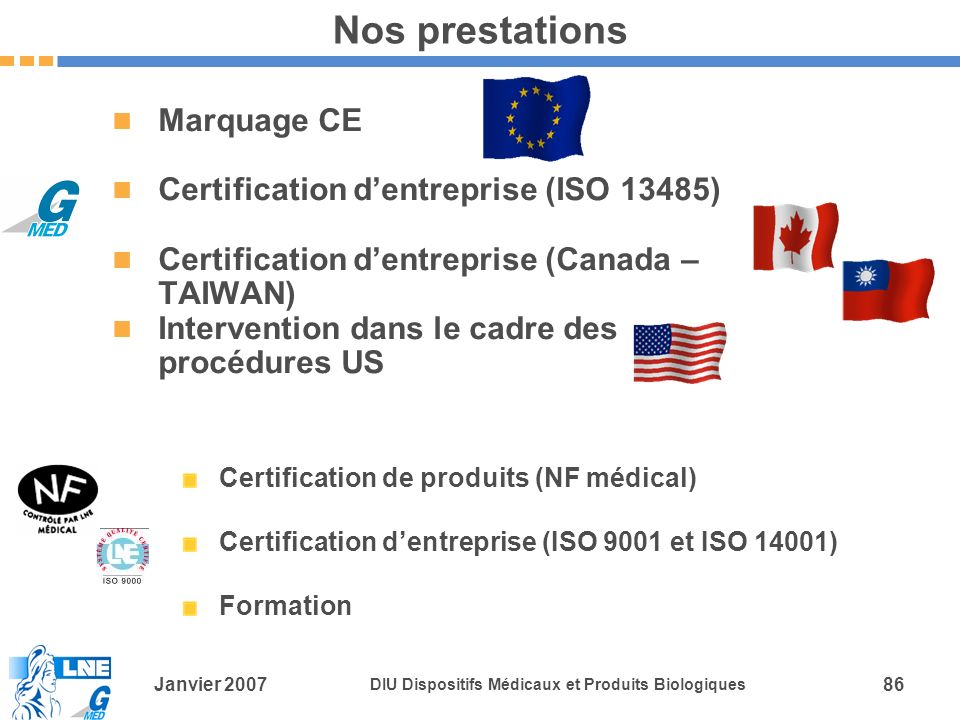 Nos prestations Marquage CE Certification d'entreprise (ISO 13485)