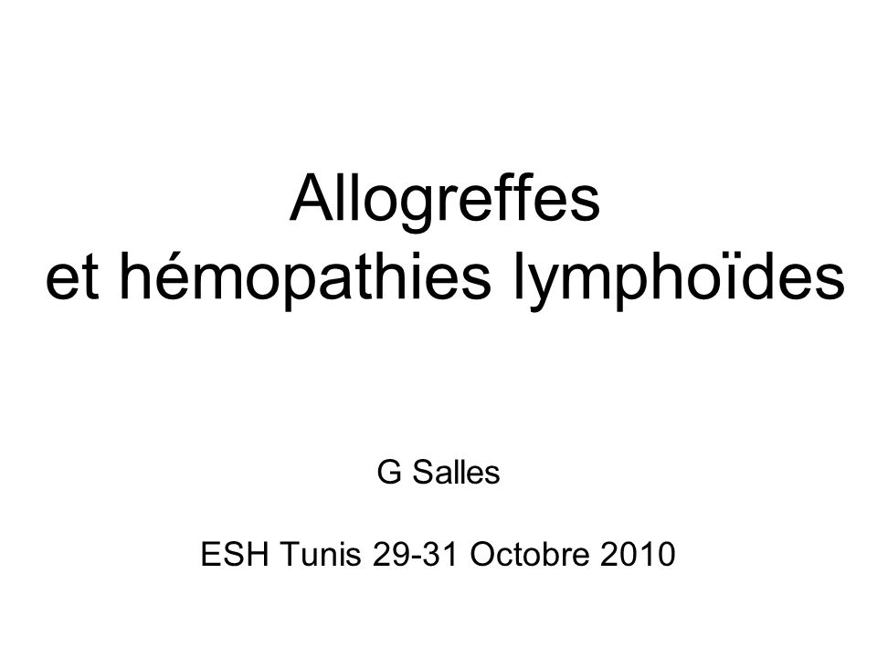 Allogreffes et hémopathies lymphoïdes
