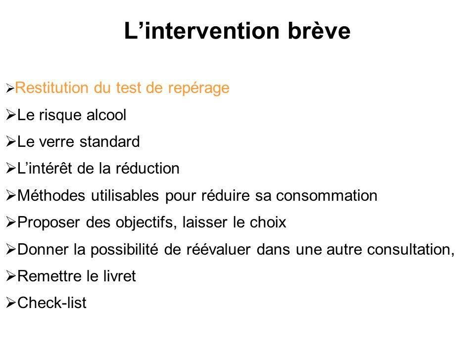 L'intervention brève Le risque alcool Le verre standard