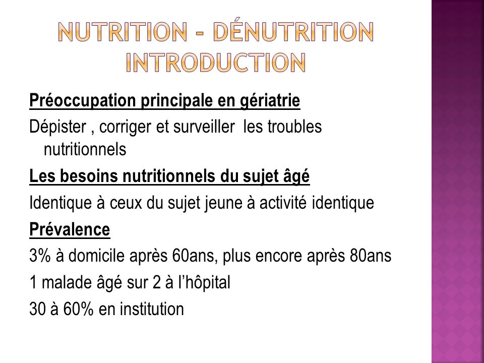 Nutrition - dénutrition INTRODUCTION