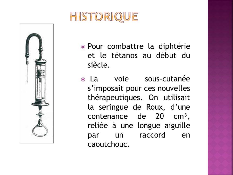 historique Pour combattre la diphtérie et le tétanos au début du siècle.