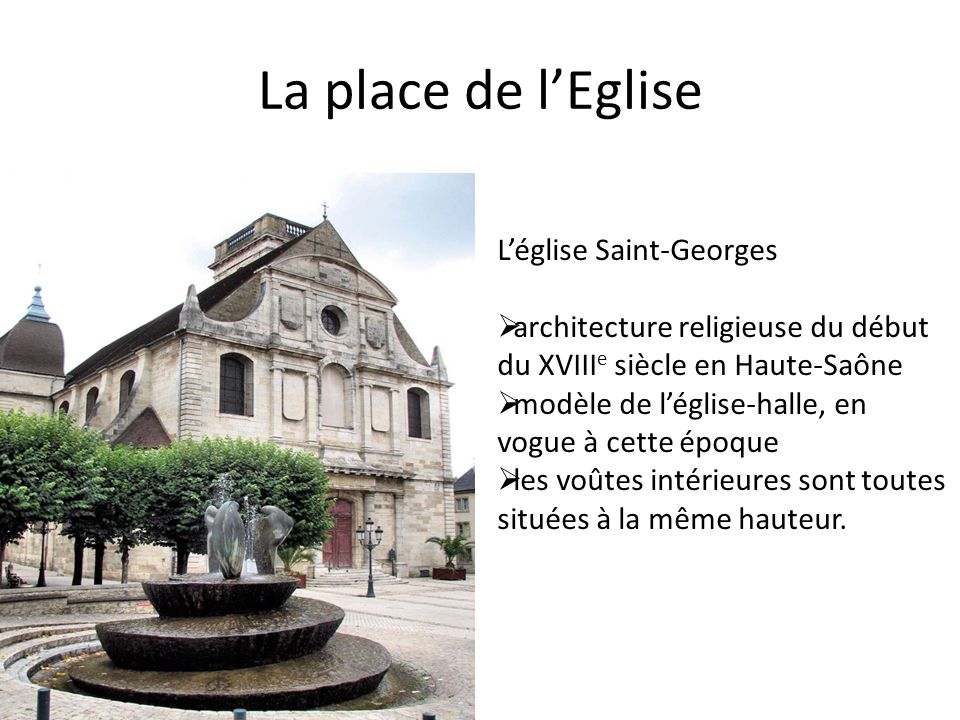 La place de l'Eglise L'église Saint-Georges