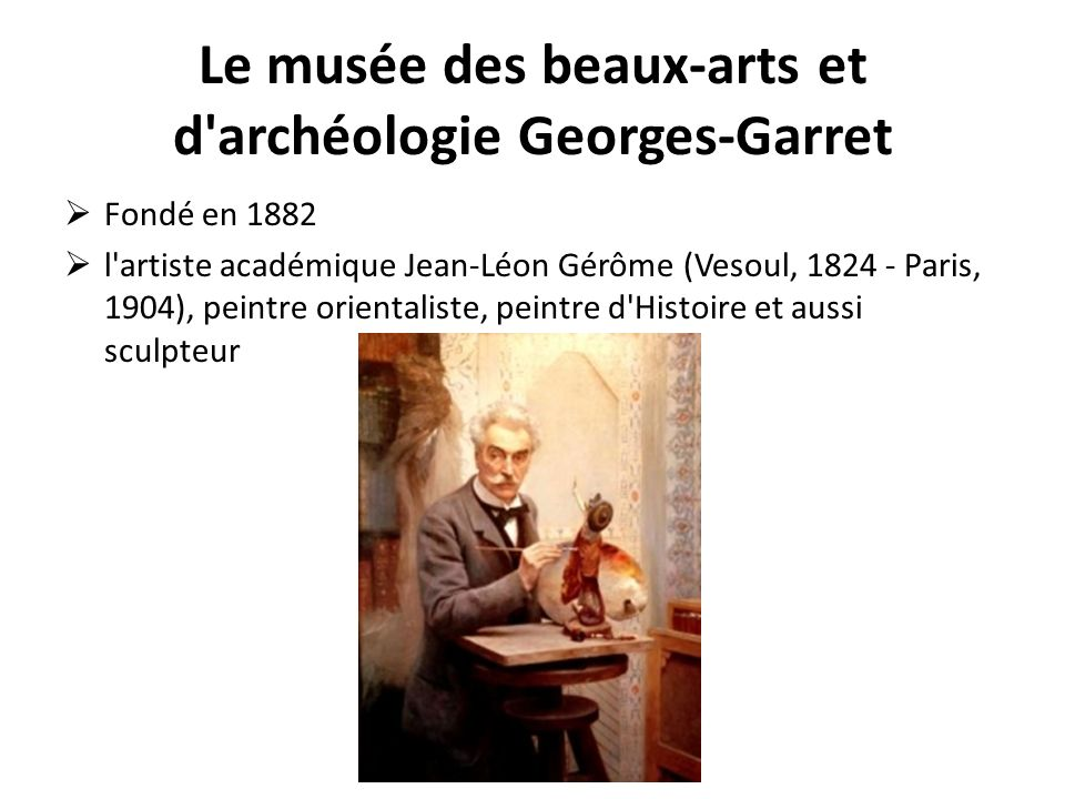 Le musée des beaux-arts et d archéologie Georges-Garret