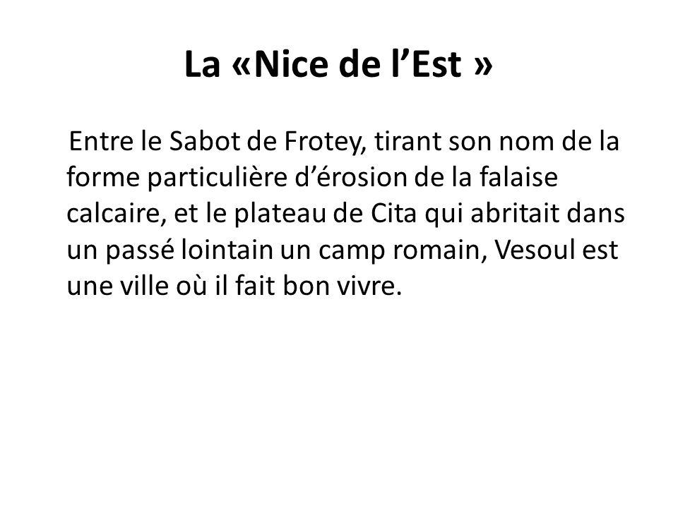 La «Nice de l'Est »