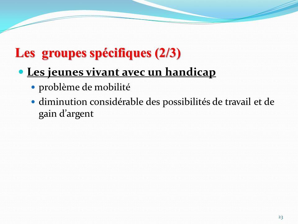 Les groupes spécifiques (2/3)