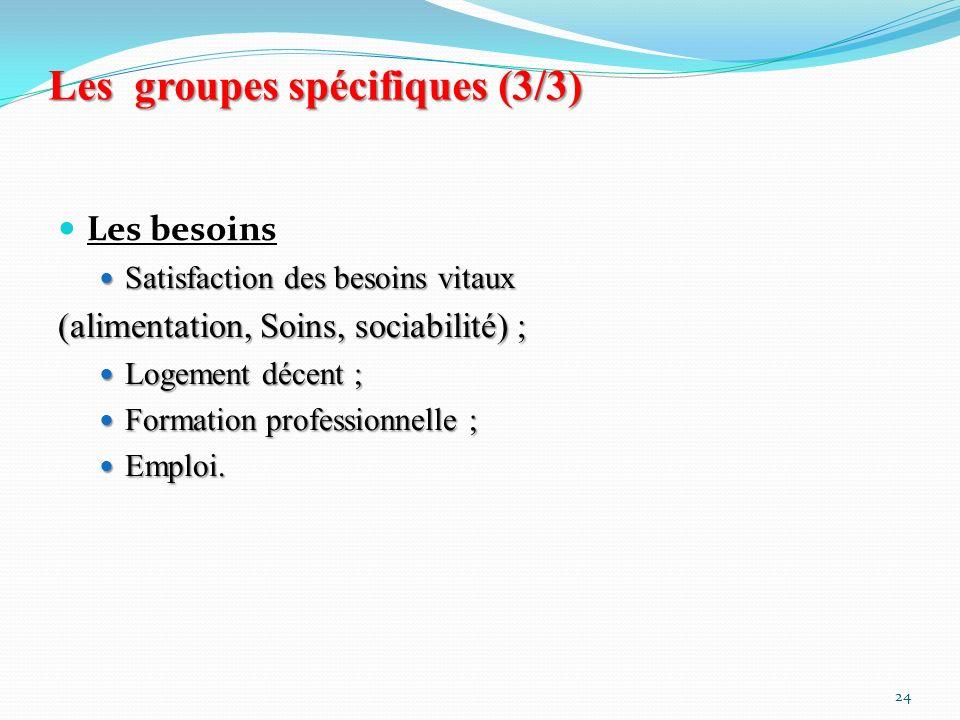 Les groupes spécifiques (3/3)