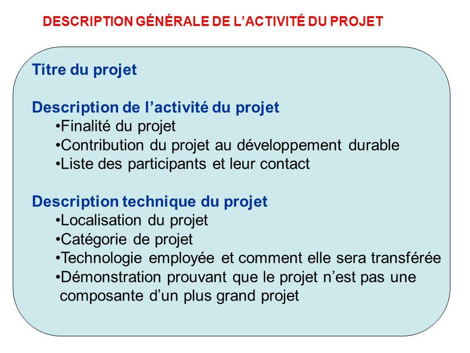 Description de l'activité du projet Finalité du projet
