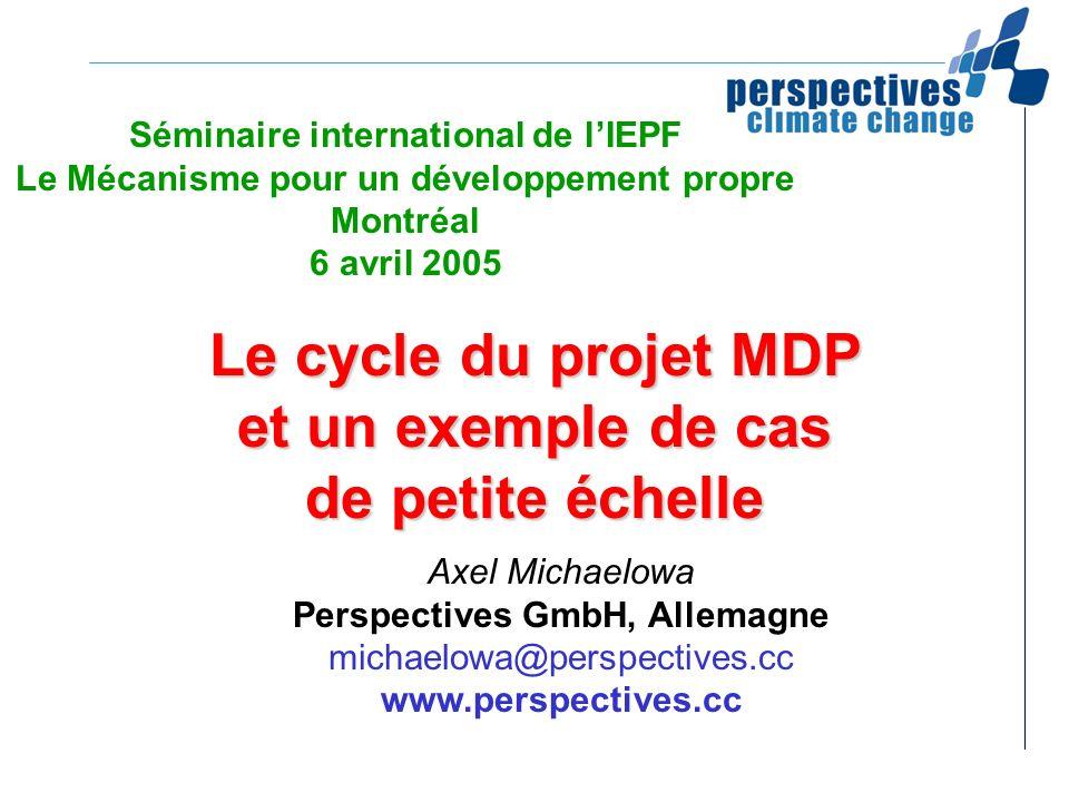 Le cycle du projet MDP et un exemple de cas de petite échelle