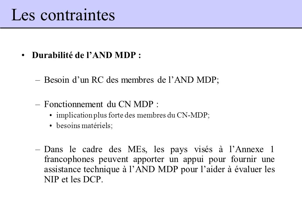 Les contraintes Durabilité de l'AND MDP :