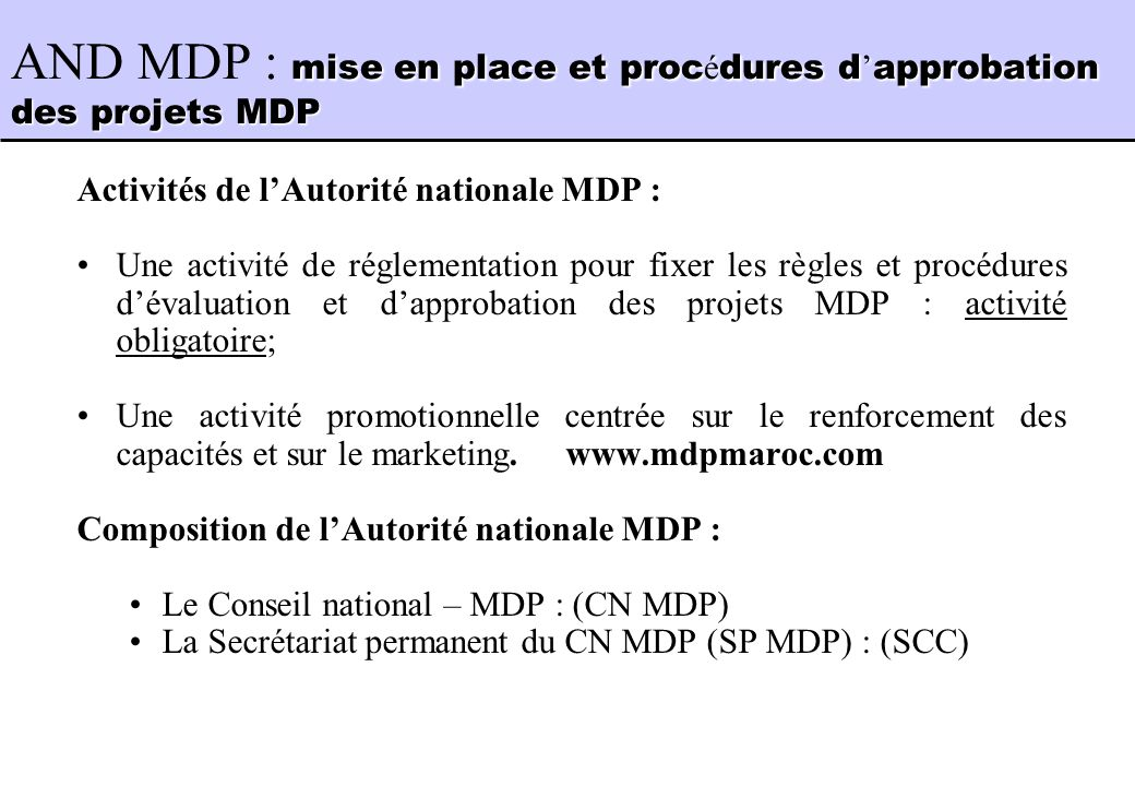 AND MDP : mise en place et procédures d'approbation des projets MDP