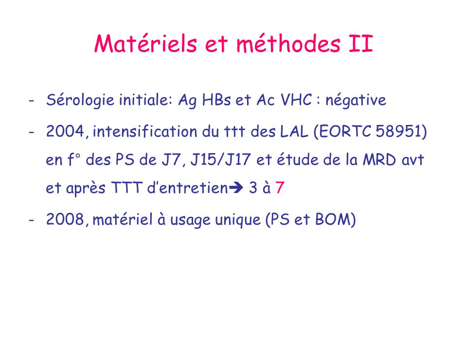 Matériels et méthodes II