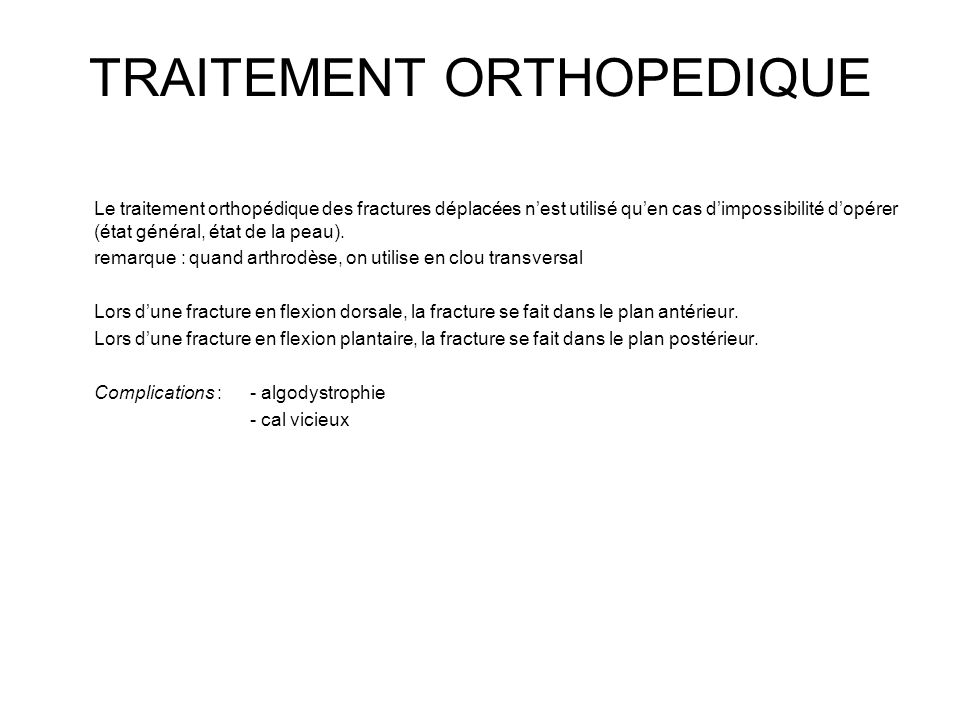 TRAITEMENT ORTHOPEDIQUE