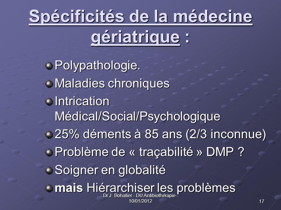 Spécificités de la médecine gériatrique :