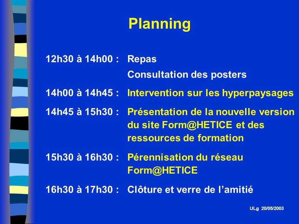 Planning 12h30 à 14h00 : Repas Consultation des posters